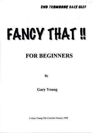 FANCY THAT! 2nd trombone bass clef