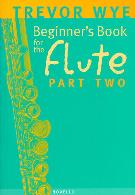 BEGINNER'S BOOK FOR THE FLUTE Part 2