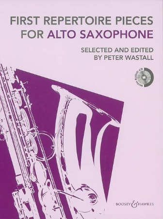 FIRST REPERTOIRE PIECES for Alto Saxophone + CD