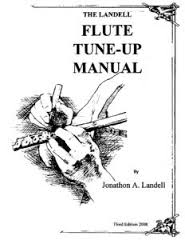 THE LANDELL FLUTE TUNE-UP MANUAL