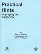 PRACTICAL HINTS on Playing the Bassoon