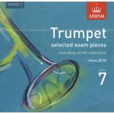 TRUMPET EXAM PIECES CD Grade 7 2010+