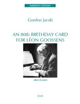 AN 80th BIRTHDAY CARD FOR LEON GOOSSENS