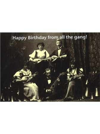 BIRTHDAY CARD Happy Birthday from All the Gang