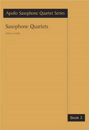 SAXOPHONE QUARTETS Book 3