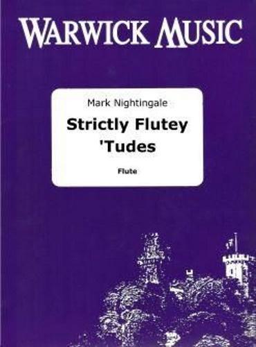 STRICTLY FLUTEY 'TUDES