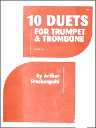 10 DUETS FOR TRUMPET AND TROMBONE (playing score)