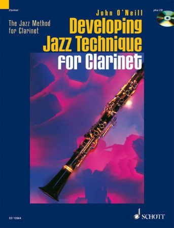 DEVELOPING JAZZ TECHNIQUE FOR CLARINET Volume 2 + CD