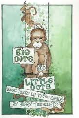 BIG DOTS AND LITTLE DOTS Worksheets & Exercises CD