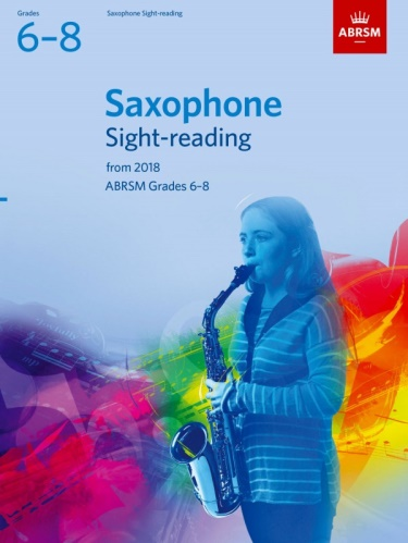 SAXOPHONE SIGHT-READING TESTS Grade 6-8 (from 2018)
