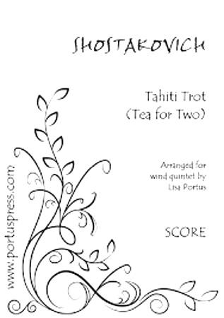TAHITI TROT Tea for Two (score & parts)