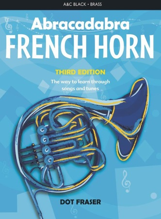 ABRACADABRA FRENCH HORN (Third Edition)