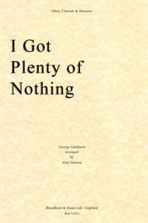 I GOT PLENTY OF NOTHING (score & parts)