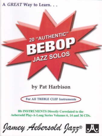 20 AUTHENTIC BEBOP JAZZ SOLOS