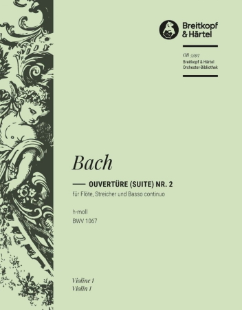 OVERTURE (Suite) in B minor BWV1067 1st violin part