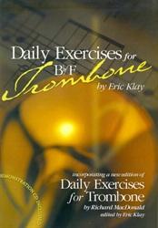 DAILY EXERCISES for Bb/F Trombone + CD