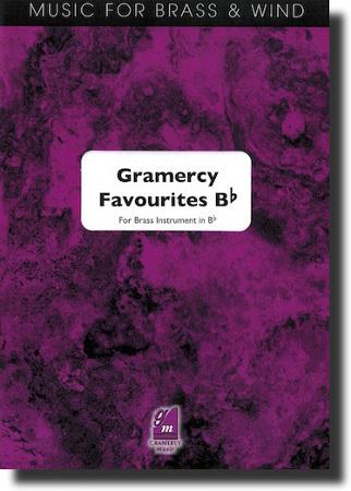 GRAMERCY FAVOURITES (Bb Edition)
