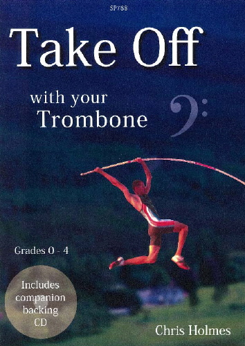 TAKE OFF with your Trombone + CD (bass clef)
