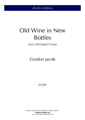 OLD WINE IN NEW BOTTLES (score)