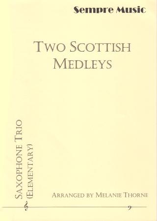 TWO SCOTTISH MEDLEYS score & parts