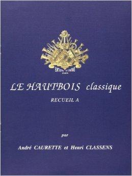 LE HAUTBOIS CLASSIQUE Volume A