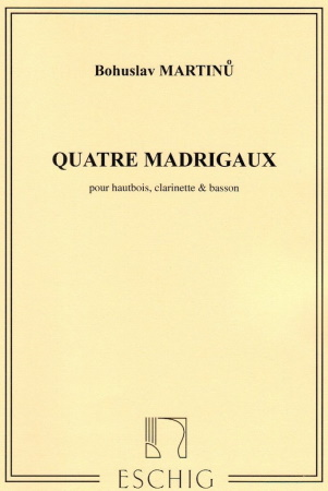 QUATRE MADRIGAUX (set of parts)