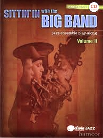 SITTIN' IN WITH THE BIG BAND + CD Jazz Ensemble Play-Along