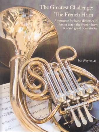 THE GREATEST CHALLENGE: The French Horn