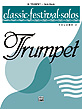 CLASSIC FESTIVAL SOLOS Book 2 Trumpet Part