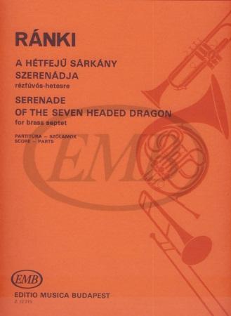 SERENADE OF THE SEVEN-HEADED DRAGON (score & parts)