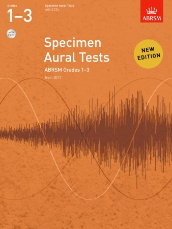 SPECIMEN AURAL TESTS Grade 1-3 + 2 CDs