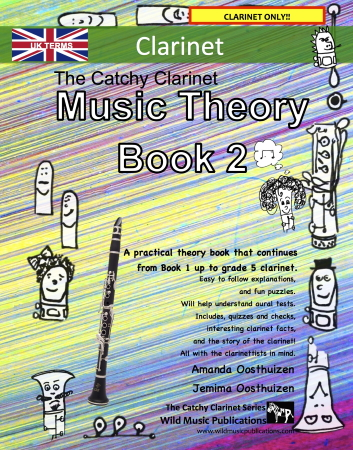 THE CATCHY CLARINET Music Theory Book 2 (UK Edition)