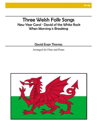 THREE WELSH FOLK SONGS