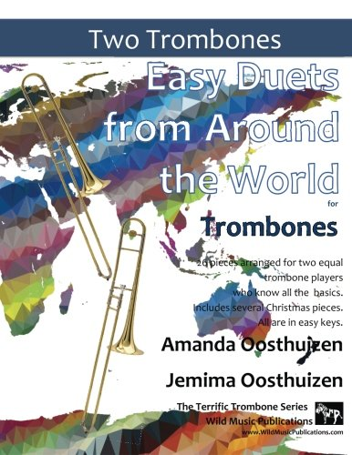 EASY DUETS FROM AROUND THE WORLD for Trombones