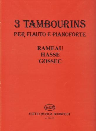 3 TAMBOURINS: Rameau, Hasse, Gossec