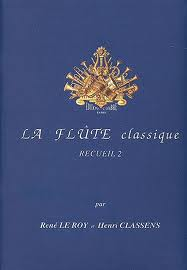 LA FLUTE CLASSIQUE Volume 1