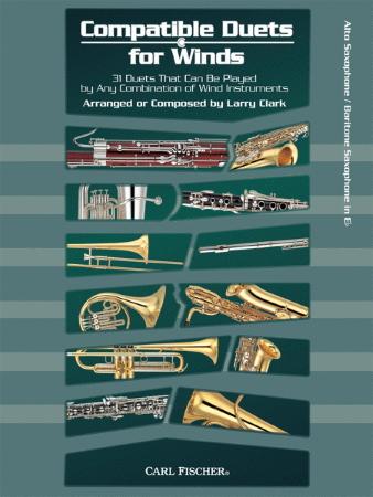 COMPATIBLE DUETS FOR WINDS Alto/Baritone Saxophone