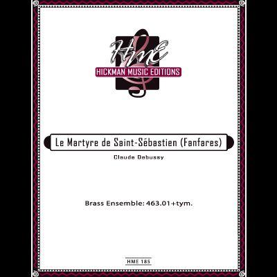 LE MARTYRE DE SAINT-SEBASTIEN (Fanfares)