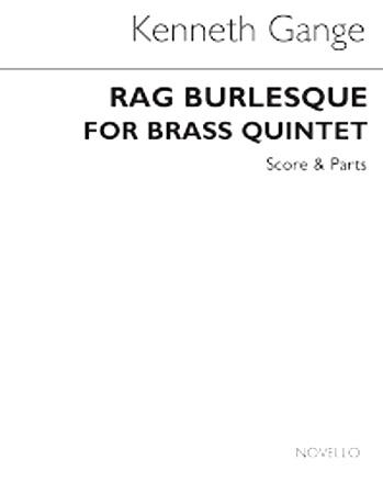 RAG BURLESQUE score and parts