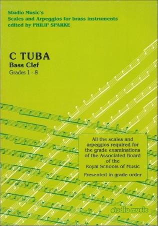 SCALES & ARPEGGIOS Grades 1-8 C Tuba (bass clef)