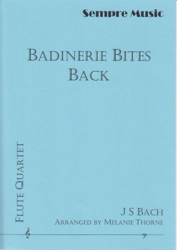 BADINERIE BITES BACK (score & parts)