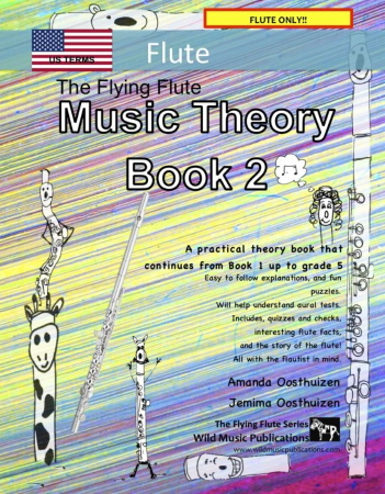 THE FLYING FLUTE Music Theory Book 2 (US Edition)