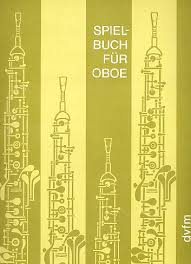 SPIELBUCH FUR OBOE (classical works)