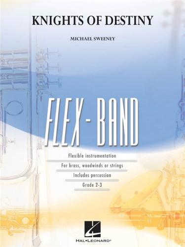 KNIGHTS OF DESTINY (FLEXBAND) (score & parts)