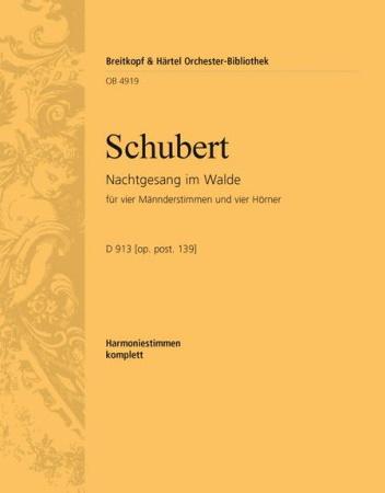 NACHTGESANG IM WALDE D913/Op.post.139 (horn parts)