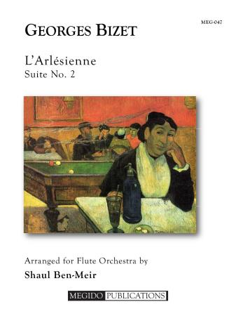L'ARLESIENNE Suite No.2