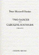 TWO DANCES from 'Caroline Mathilde'