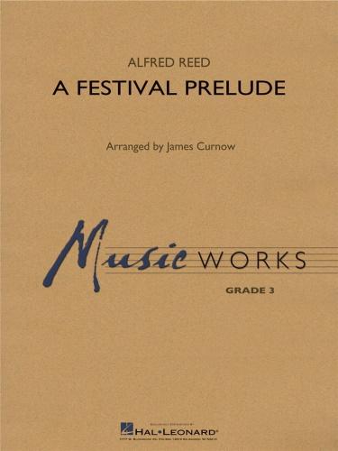 A FESTIVAL PRELUDE (score & parts)