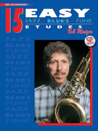 15 EASY JAZZ, BLUES & FUNK ETUDES + CD