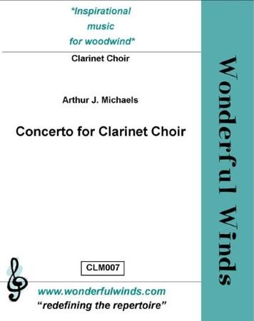 CONCERTO FOR CLARINET CHOIR (score & parts)